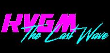 "KVGM ""The Last Wave"""