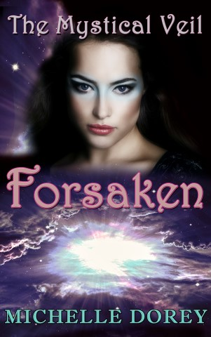 Forsaken - Book Three Mystical Veil