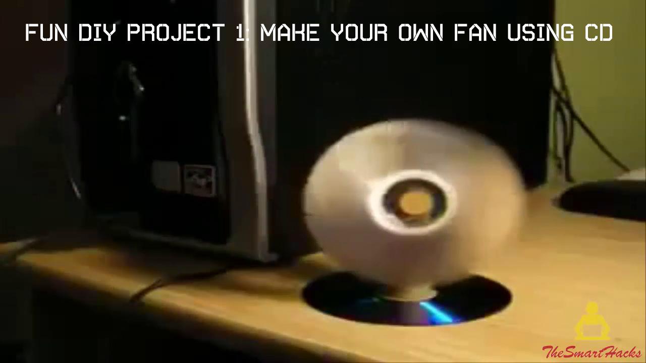 Fun DIY Project #1: Make your own fan using CD ~ SmartHacks