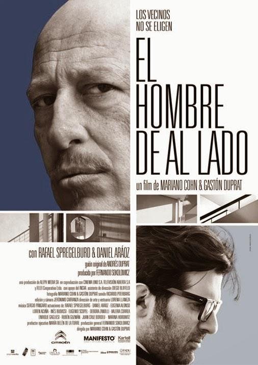 """Cartaz do filme argentino """"O homem ao lado"""" Título original: El hombre de al lado"""