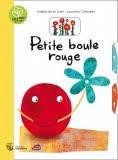 Jacinthe Chevalier petite boule rouge livre enfant