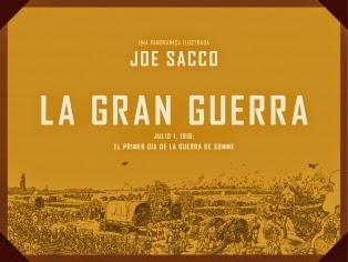 La gran guerra de Joe Sacco, edita Random House - comic bélico historia muda