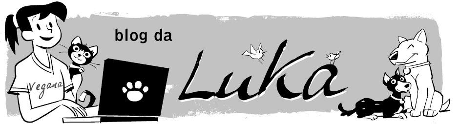 """""""BLOG DA LUKA"""":"""