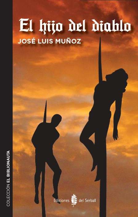 EL HIJO DEL DIABLO, Ediciones del Serbal, 2016