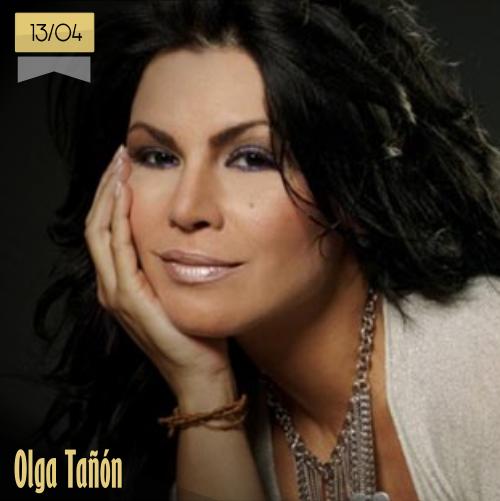 13 de abril | Olga Tañón - @OLGATANON1313 | Info + vídeos