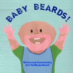 Baby Beards! Cover via www.ericvr.com