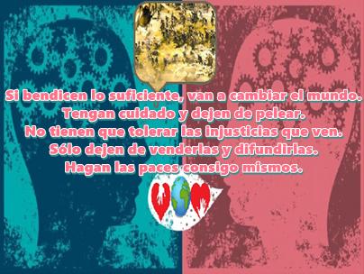 En el mundo y en tu vida predomina el amor y el que te involucres en los problemas del mundo no los soluciona.