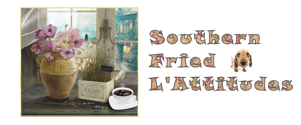 Southern Fried L'Attitudes