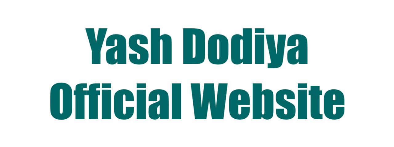 Yash Dodiya:: Official Website