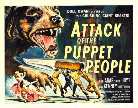 free printable, printable, classic posters, free download, graphic design, horror movie, movies, retro prints, theater, vintage, vintage posters, Attack of the Puppet People , Doll Dwarfs vs. The Crushing Giant Beasts! - Vintage Horror Movie Poster
