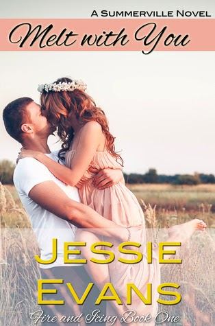 Melt with me Jessie Evans