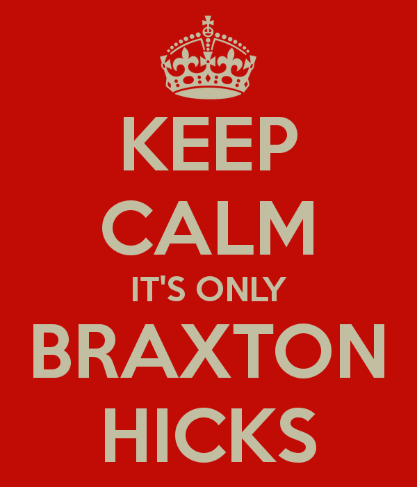 KEEP CALM ITS ONLY BRAXTON HICKS