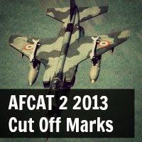 AFCAT 2 2013 Cut Off Marks