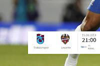 Trabzonspor - Levante Hazırlık Maçı Hangi Kanalda? Ne Zaman? 15.08.2014