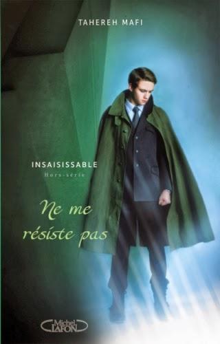http://lemondedesapotille.blogspot.fr/2014/01/ne-me-resiste-pas-insaisissable-tome-15.html