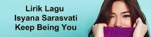 Lirik Lagu Isyana Sarasvati - Keep Being You