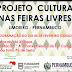 Projeto Cultura nas feiras livres em Limoeiro - programação dia 04 de fevereiro (sábado)