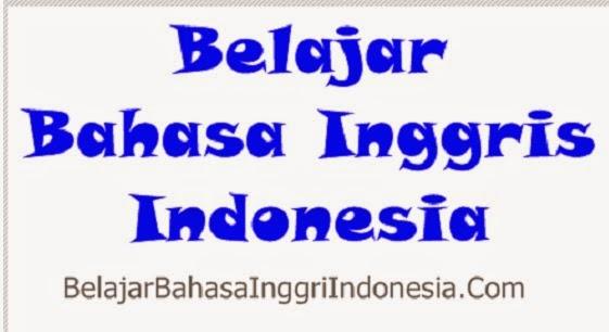 Belajar Bahasa Inggris Indonesia,Belajar Bahasa Inggris Online Gratis,Cara Mudah Belajar Bahasa Inggris