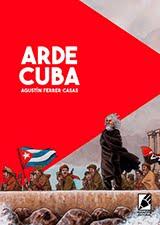 """""""Arde Cuba"""""""