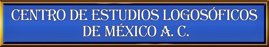 Centro de Estudios Logosóficos de México A. C.