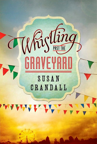 Whistling+Past+the+Graveyard