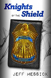 http://www.amazon.com/Knights-Shield-Jeff-Messick-ebook/dp/B0115GPSNQ/ref=sr_1_1?ie=UTF8&qid=1440796421&sr=8-1&keywords=knights+of+the+shield