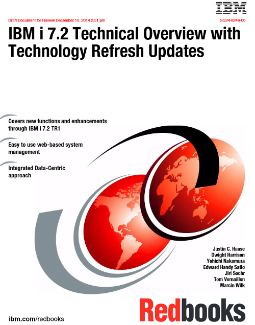 IBM i 7.2 Technical Overview with Technology Refresh Updates