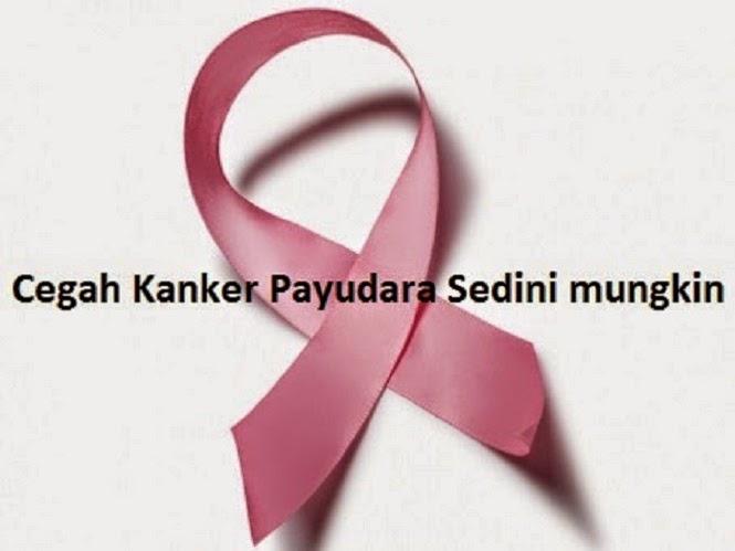 Tips Mudah Untuk Cegah Kanker Payudara