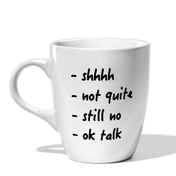 SHHH! IT'S COFFEE TIME