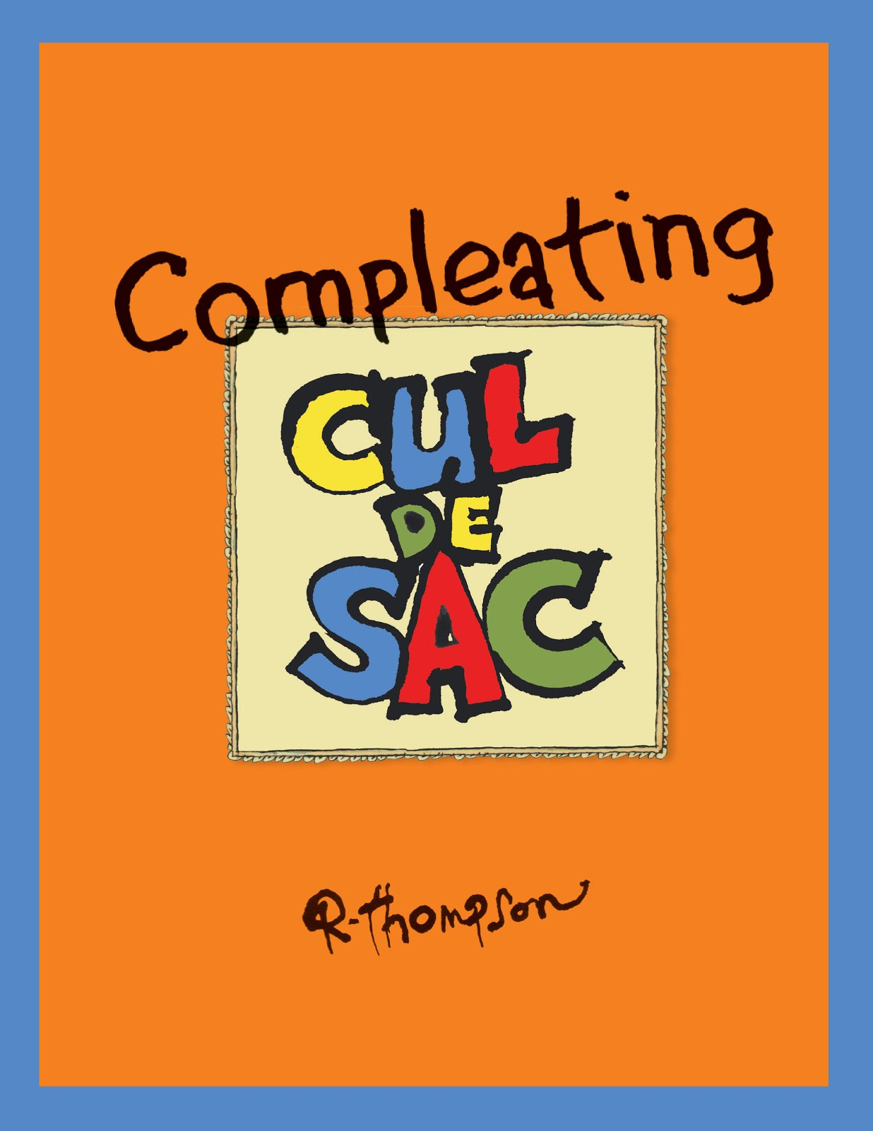 Compleating Cul de Sac available now