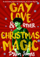 GAY LOVE & OTHER CHRISTMAS MAGIC<br>Dylan James
