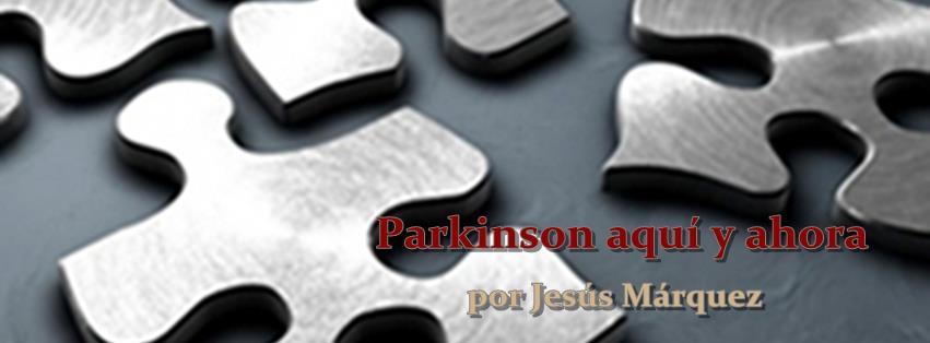 Parkinson aquí y ahora