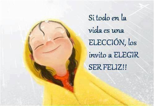 elige ser feliz