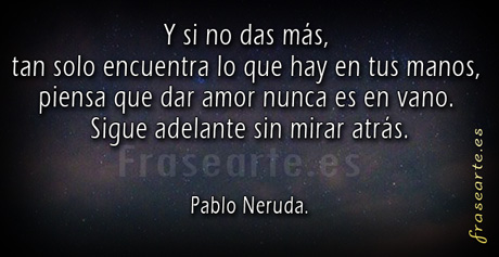 Frases De Amor De Pablo Neruda Frases De Amor De Pablo Neruda Pablo