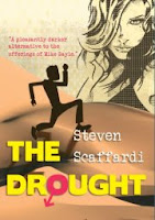 Steven Scaffardi, The Drought, Stand Up Comedy, Stand Up Comedian, Comedian, Comedy, Lad Lit, Chick lit for men, funny books,