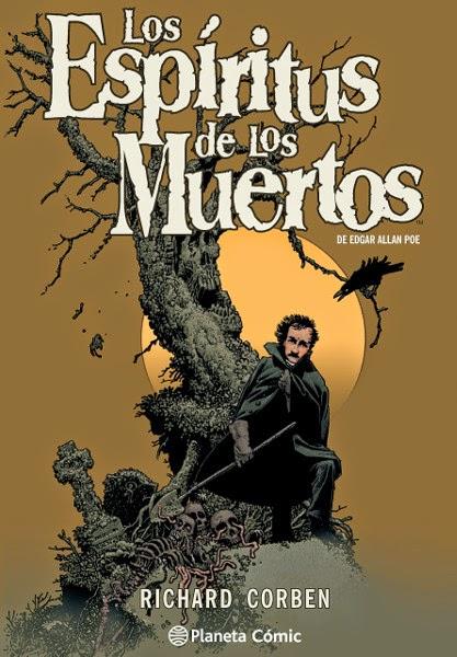 Los espíritus de los muertos de Edgar Allan Poe - Richard Corben