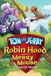 Baixar Filme Tom & Jerry: Robin Hood e seu Ratinho Feliz (Dual Audio) Online Gratis