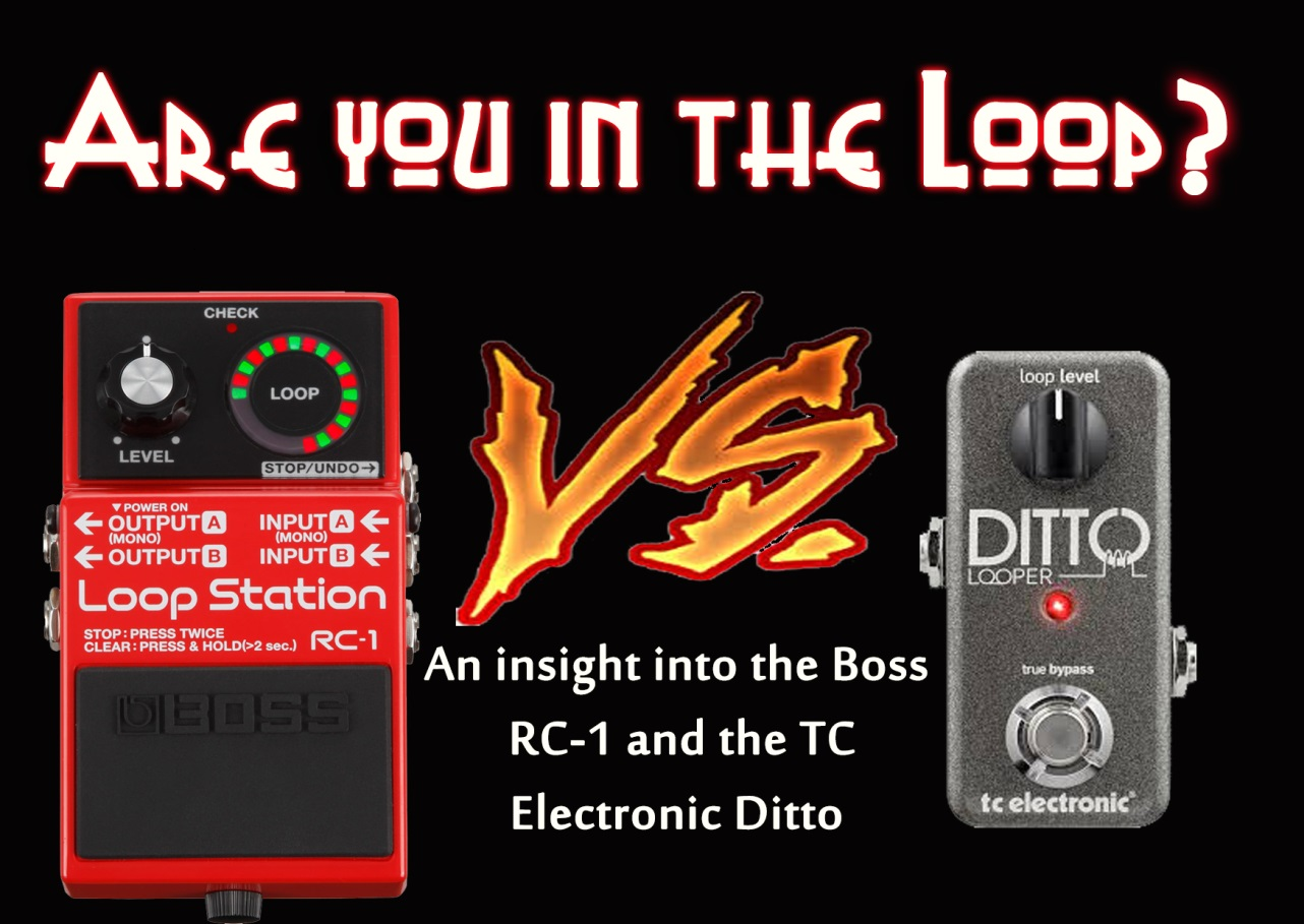 LOOPER: DITTO VS RC-1