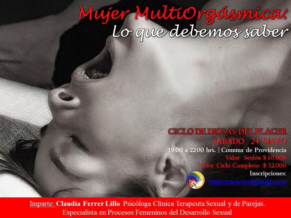SÁBADO 24 MAYO Mujer MultiOrgásmica: Lo que Debemos Saber