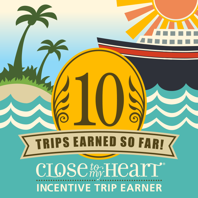 Wahoo!!  10 AMAZING trips all EARNED through CTMH!!!  Thank you!!