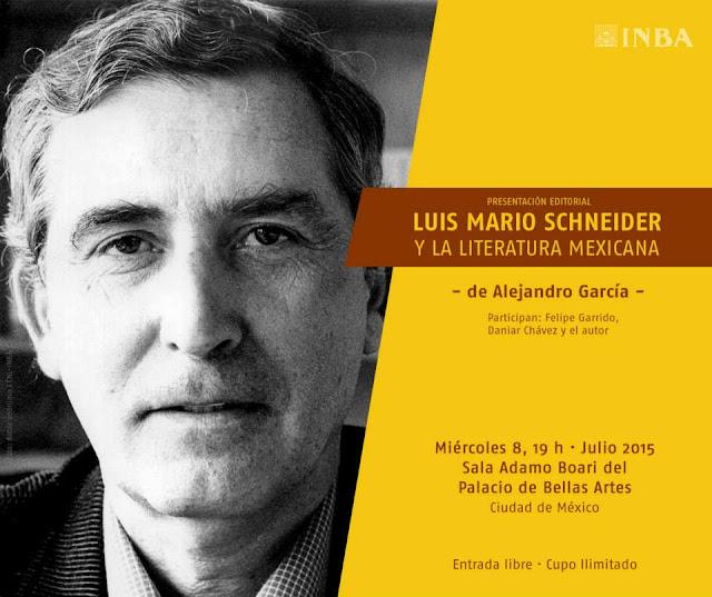 """Presentarán """"Luis Mario Schneider y la literatura mexicana"""" en el Palacio de Bellas Artes"""