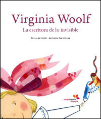 Virginia Woolf. La escritora de lo invisible