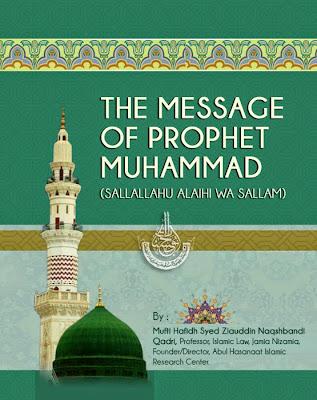 The Message of Prophet Muhammad (Sallallahu alaihi wa sallam)
