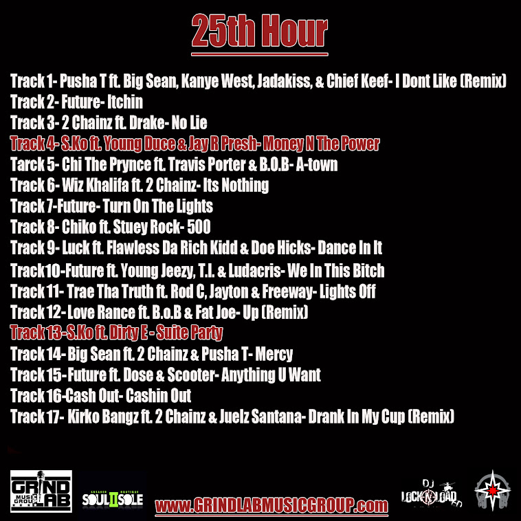25th Hour Presented by Grind Lab Music Group NOW AVAILABLE FOR FREE DOWNLOAD