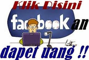 Facebookan Dapet Uang Mau?