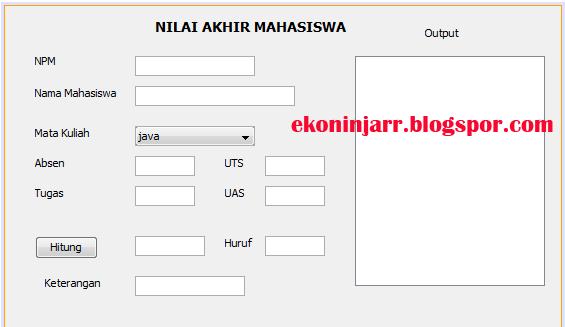 Menghitung Nilai Akhir Mahasiswa Dengan Java Netbeans