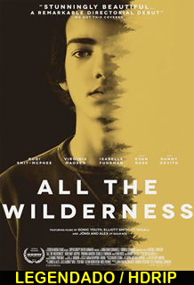 Assistir All the Wilderness Legendado