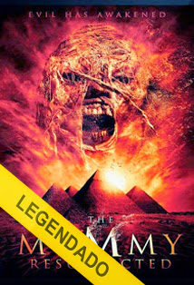 The Mummy Resurrected – Legendado