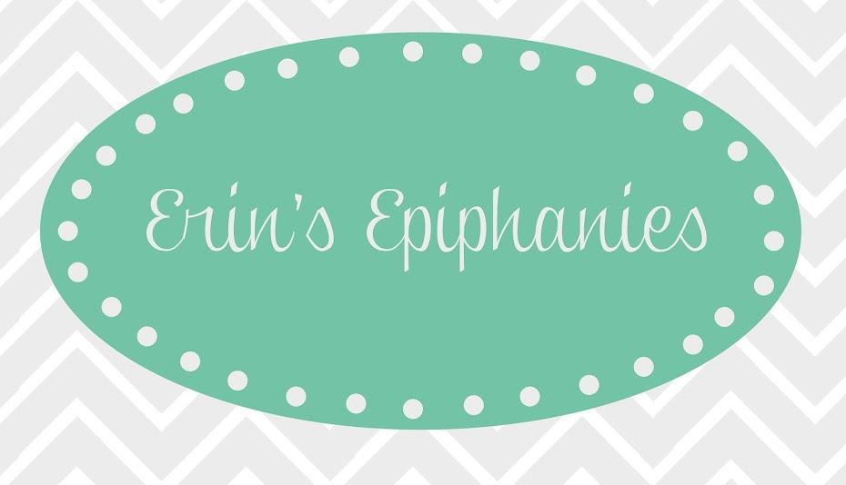 Erin's Epiphanies