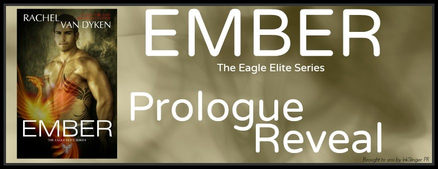 Prologue Reveal: Ember by Rachel Van Dyken